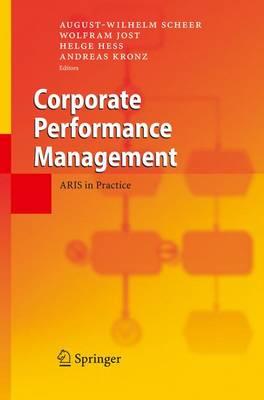 Corporate Performance Management: ARIS in Practice (Paperback)