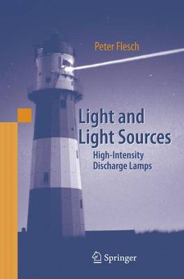 Light and Light Sources: High-Intensity Discharge Lamps (Paperback)
