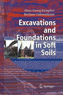 Excavations and Foundations in Soft Soils (Paperback)