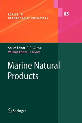 Marine Natural Products - Topics in Heterocyclic Chemistry 5 (Paperback)