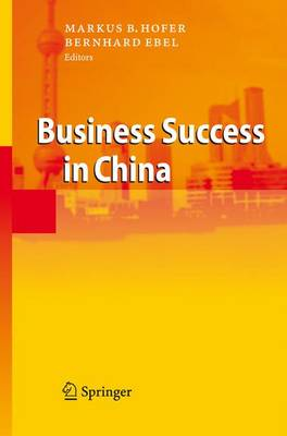 Business Success in China (Paperback)