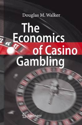 The Economics of Casino Gambling (Paperback)