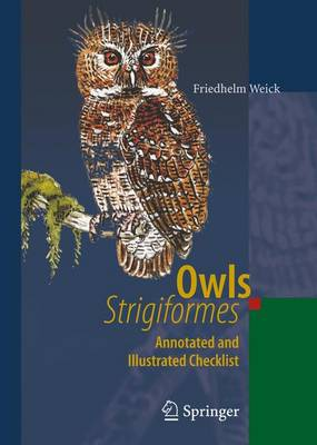 Owls (Strigiformes): Annotated and Illustrated Checklist (Paperback)