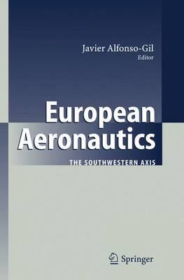 European Aeronautics: The Southwestern Axis (Paperback)