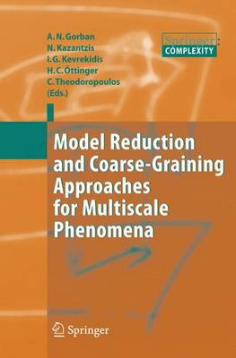 Model Reduction and Coarse-Graining Approaches for Multiscale Phenomena (Paperback)