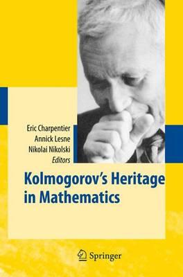 Kolmogorov's Heritage in Mathematics (Paperback)