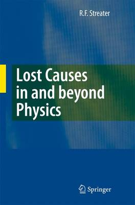 Lost Causes in and beyond Physics (Paperback)