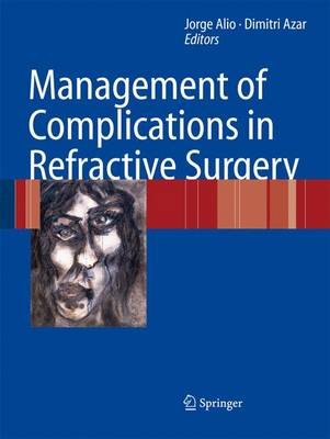 Management of Complications in Refractive Surgery (Paperback)