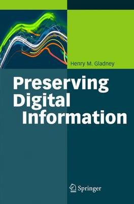 Preserving Digital Information (Paperback)