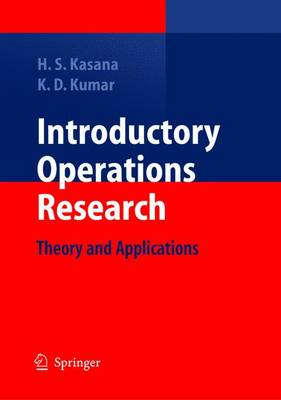 Introductory Operations Research: Theory and Applications (Paperback)
