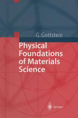 Physical Foundations of Materials Science (Paperback)