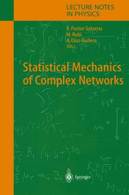 Statistical Mechanics of Complex Networks - Lecture Notes in Physics 625 (Paperback)