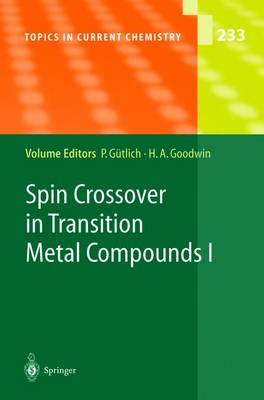 Spin Crossover in Transition Metal Compounds I - Topics in Current Chemistry 233 (Paperback)