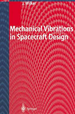 Mechanical Vibrations in Spacecraft Design (Paperback)