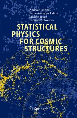 Statistical Physics for Cosmic Structures (Paperback)