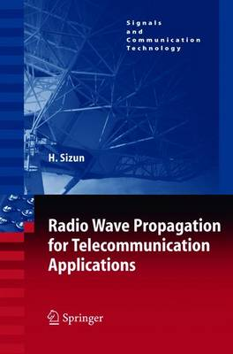 Radio Wave Propagation for Telecommunication Applications - Signals and Communication Technology (Paperback)