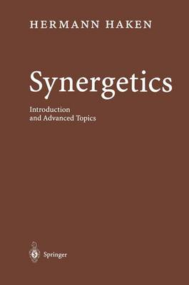 Synergetics: Introduction and Advanced Topics (Paperback)