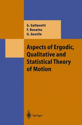 Aspects of Ergodic, Qualitative and Statistical Theory of Motion - Theoretical and Mathematical Physics (Paperback)