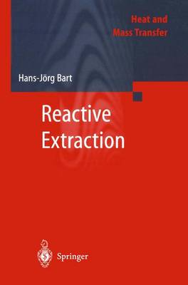 Reactive Extraction - Heat and Mass Transfer (Paperback)