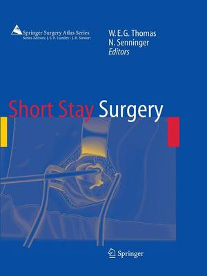 Short Stay Surgery - Springer Surgery Atlas Series (Paperback)