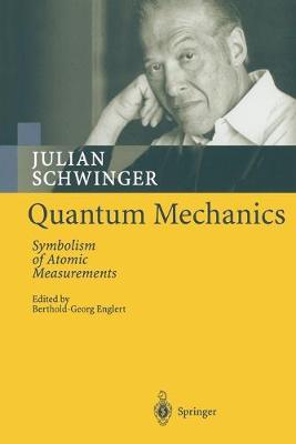 Quantum Mechanics: Symbolism of Atomic Measurements (Paperback)