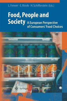 Food, People and Society: A European Perspective of Consumers' Food Choices (Paperback)