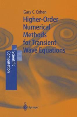 Higher-Order Numerical Methods for Transient Wave Equations - Scientific Computation (Paperback)