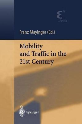 Mobility and Traffic in the 21st Century (Paperback)