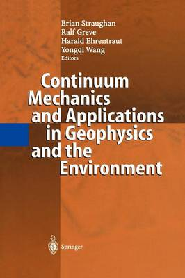 Continuum Mechanics and Applications in Geophysics and the Environment (Paperback)
