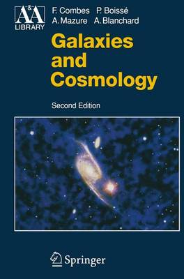 Galaxies and Cosmology - Astronomy and Astrophysics Library (Paperback)
