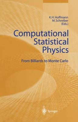 Computational Statistical Physics: From Billiards to Monte Carlo (Paperback)
