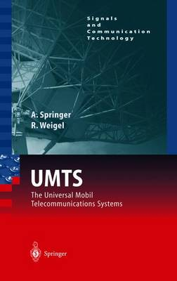 UMTS: The Physical Layer of the Universal Mobile Telecommunications System - Signals and Communication Technology (Paperback)