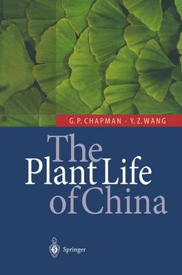 The Plant Life of China: Diversity and Distribution (Paperback)