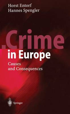 Crime in Europe: Causes and Consequences (Paperback)