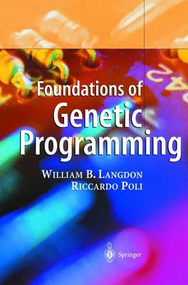 Foundations of Genetic Programming (Paperback)