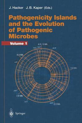 Pathogenicity Islands and the Evolution of Pathogenic Microbes: Volume I - Current Topics in Microbiology and Immunology 264/1 (Paperback)