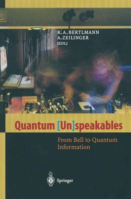 Quantum (Un)speakables: From Bell to Quantum Information (Paperback)