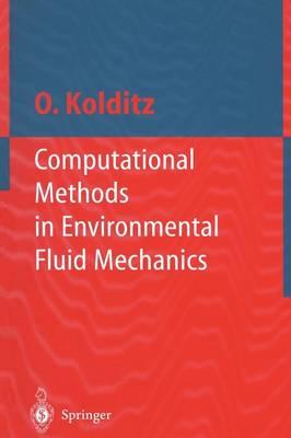 Computational Methods in Environmental Fluid Mechanics (Paperback)