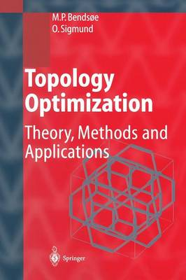 Topology Optimization: Theory, Methods, and Applications (Paperback)