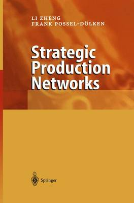 Strategic Production Networks (Paperback)
