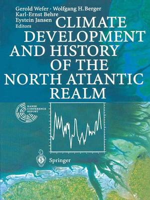 Climate Development and History of the North Atlantic Realm (Paperback)