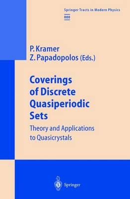 Coverings of Discrete Quasiperiodic Sets: Theory and Applications to Quasicrystals - Springer Tracts in Modern Physics 180 (Paperback)