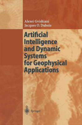Artificial Intelligence and Dynamic Systems for Geophysical Applications (Paperback)