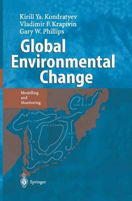 Global Environmental Change: Modelling and Monitoring (Paperback)