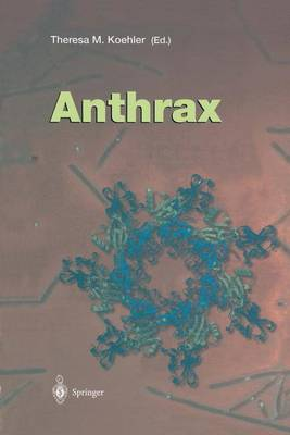 Anthrax - Current Topics in Microbiology and Immunology 271 (Paperback)