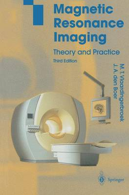 Magnetic Resonance Imaging: Theory and Practice (Paperback)