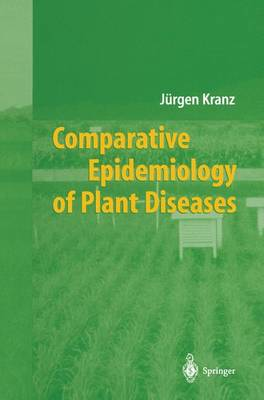 Comparative Epidemiology of Plant Diseases (Paperback)
