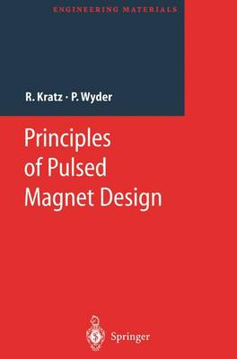 Principles of Pulsed Magnet Design - Engineering Materials (Paperback)