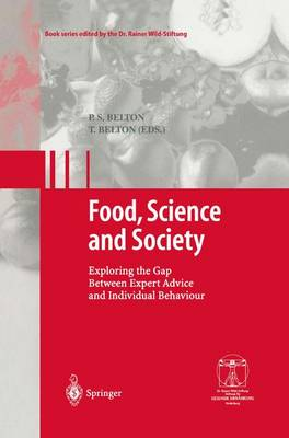 Food, Science and Society: Exploring the Gap Between Expert Advice and Individual Behaviour - Gesunde Ernahrung   Healthy Nutrition (Paperback)