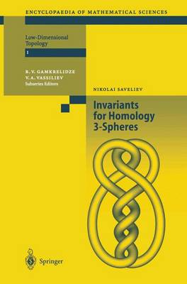 Invariants of Homology 3-Spheres - Encyclopaedia of Mathematical Sciences 140 (Paperback)